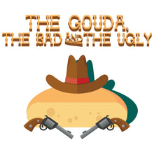 Load image into Gallery viewer, Movie The Food - The Gouda, The Bad, The Ugly - Design Detail