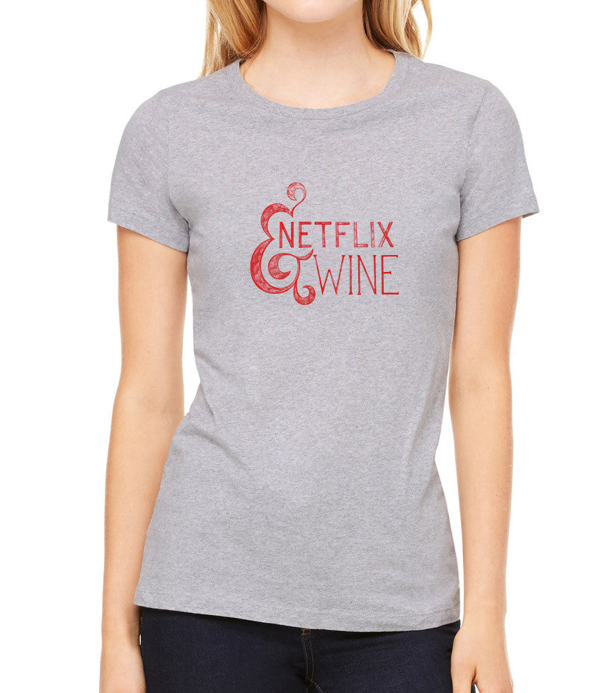 Netflix & Wine Women's T-Shirt