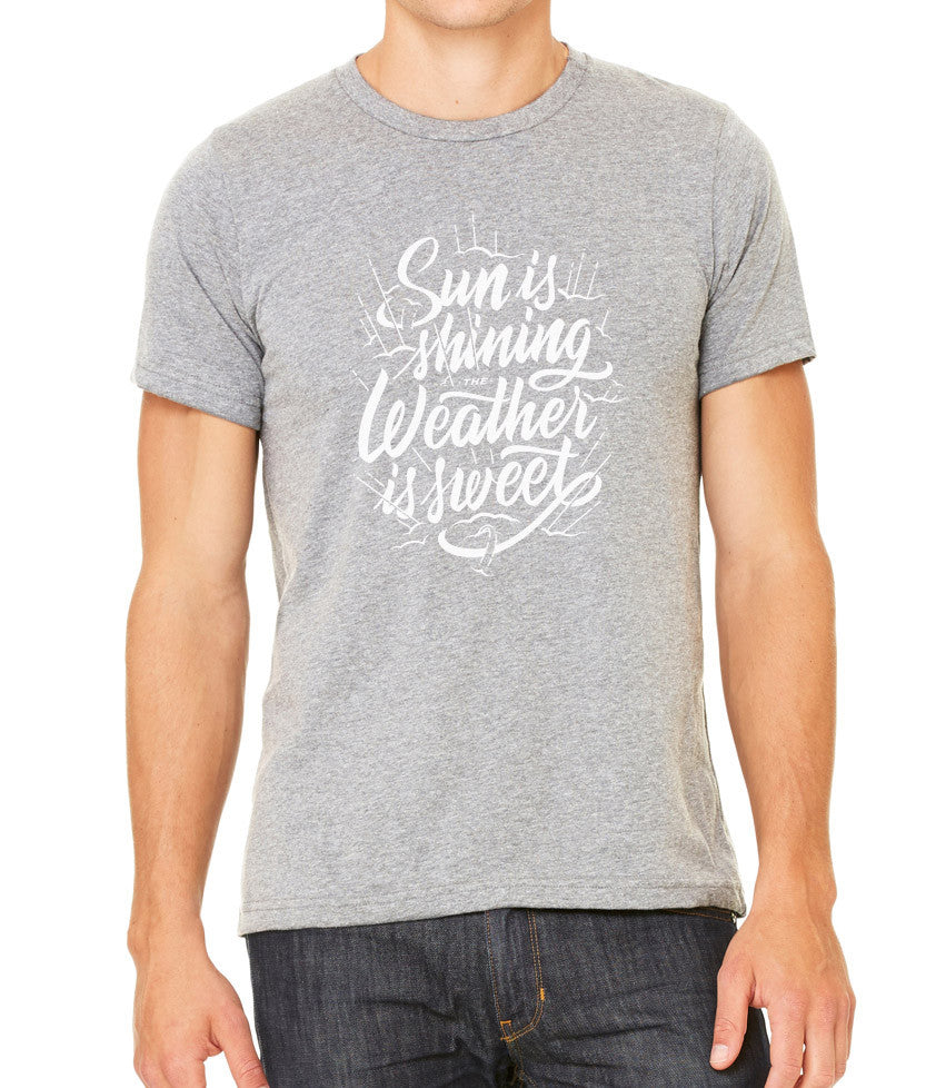 Sun is Shining, Weather is Sweet Men's T-Shirt