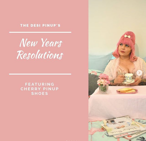 New Year's Resolutions with The Desi Pinup!