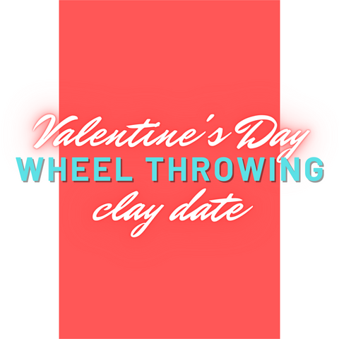 6:00 pm February 14th Wheel Throwing