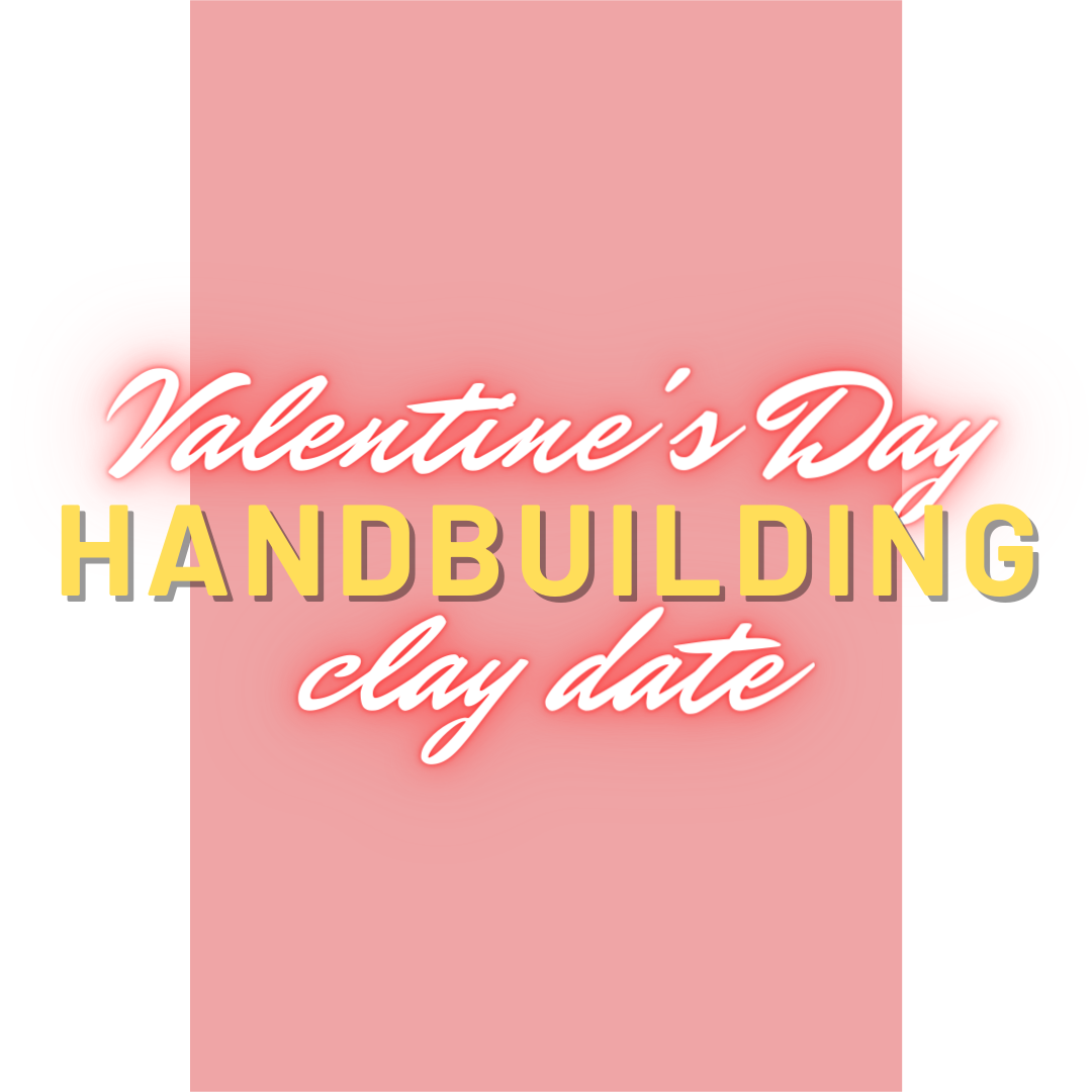 4:30 pm February 13th Handbuilding