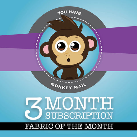 Fabric of the Month - 3 Months