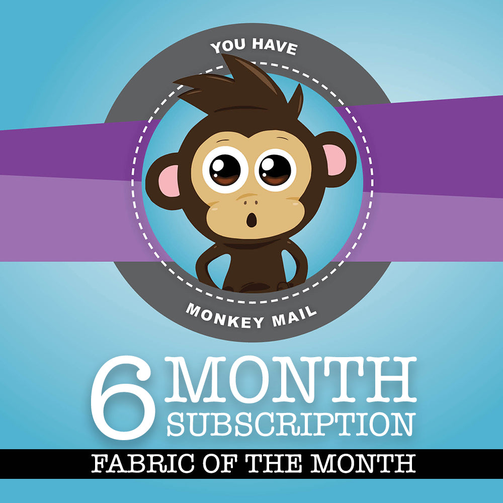 Fabric of the Month - 6 Months