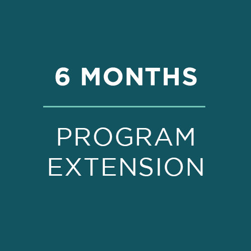 6 month program extension
