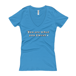 You are what you tweet Women's V-Neck T-shirt