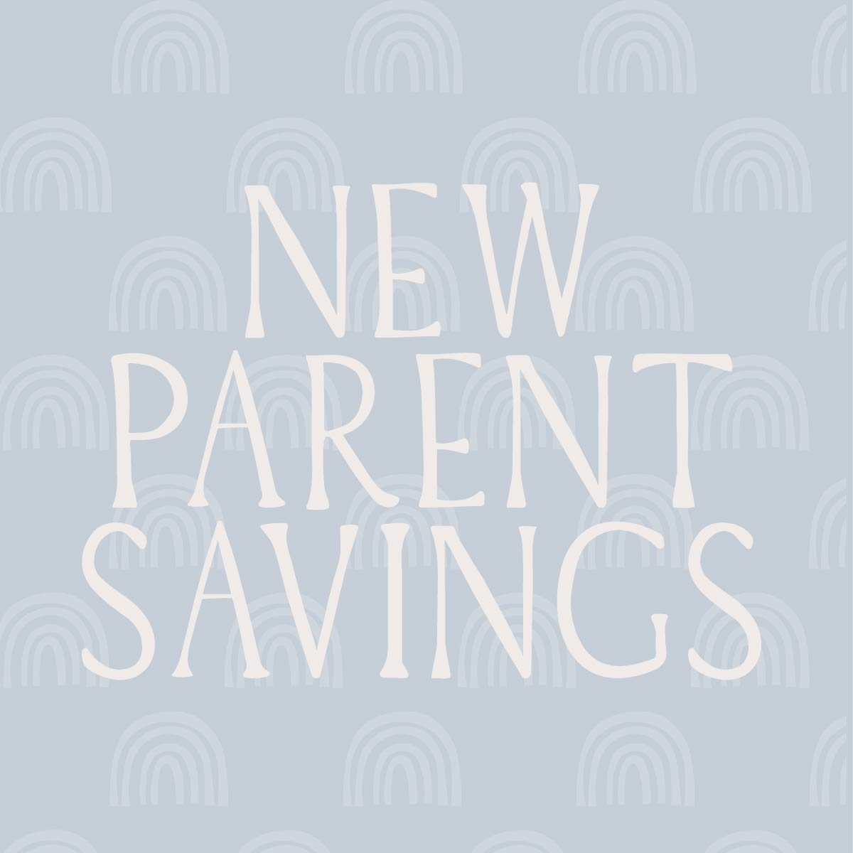 New Parents Savings