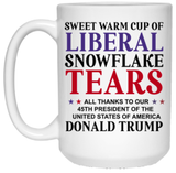 Warm Cup of Liberal Tears 15 oz. White Mug - Trumpshop.net