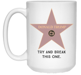 Try and break this one - Donald Trump Hollywood Star 15 oz. White Mug - Trumpshop.net