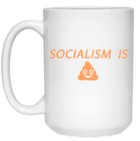 Socialism is Poop 15 oz. White Mug - Trumpshop.net