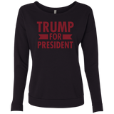Trump for President Ladies' French Terry Scoop - Trumpshop.net