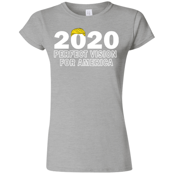 2020 Perfect Vision Trump Softstyle Ladies' T-Shirt - Trumpshop.net
