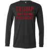 Trump for President Men's Jersey LS T-Shirt