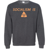 Socialism is Poop Crewneck Pullover Sweatshirt  8 oz. - Trumpshop.net
