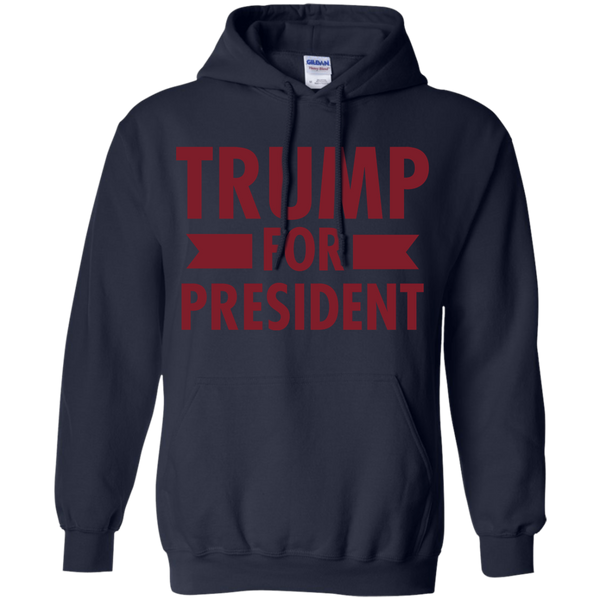 Trump for President Pullover Hoodie 8 oz. - Trumpshop.net