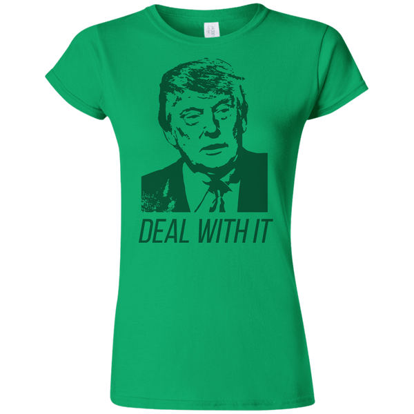 Trump Deal With It Softstyle Ladies' T-Shirt - Trumpshop.net