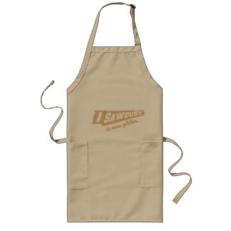Sawdust is man glitter apron
