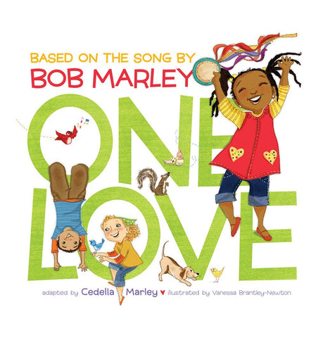 Buy the One Love by Cedella Marley by ABRAMS & CHRONICLE BOOKS from Me and Buddy