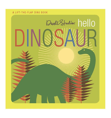 Buy the Hello, Dinosaur by DwellStudio by BLUE APPLE BOOKS from Me and Buddy