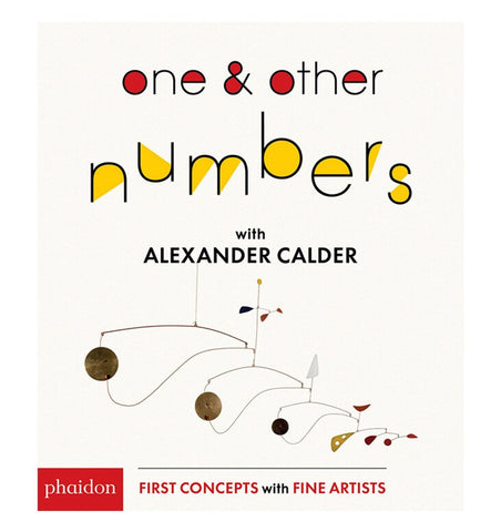 Buy the One & Other Numbers: with Alexander Calder by PHAIDON from Me and Buddy