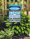 No Trespassing...Protected By A Crazy Dog Breed Name...Personalized Garden Flags