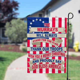 This Family Will Always Stand For The Flag Thank Our Troops Wish You A Merry Christmas & Say God Bless America Personalized Flags - Jill 'n Jacks
