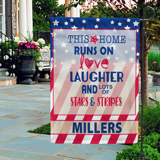 This Home Runs On Love Laughter & Lots Of Stars & Stripes Personalized Flags - Jill 'n Jacks