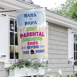 Grandma & Grandpa Zone. Parental Jurisdiction Ends Beyond This Point Personalized Garden Flags - Jill 'n Jacks