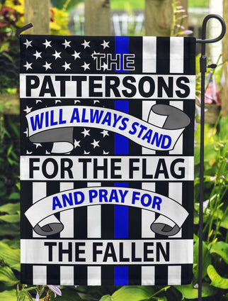 Thin Blue Line - This Family Will Always Stand For The Flag And Pray For / Honor The Fallen Personalized Flags - Jill 'n Jacks