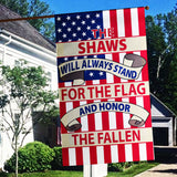 This Family Will Always Stand For The Flag And Pray For  / Honor The Fallen Personalized Flags