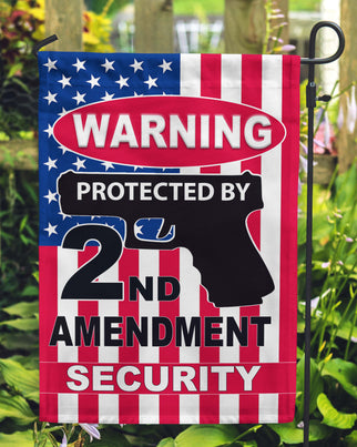 Warning - Protected By 2nd Amendment Security Garden Flags - Jill 'n Jacks