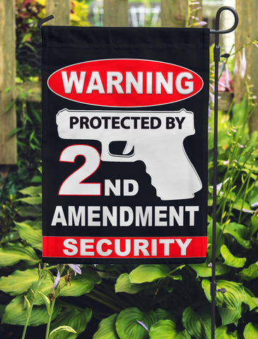 Warning - Protected By 2nd Amendment Security Garden Flags