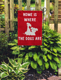 Home Is Where The Dog Is Garden Flags