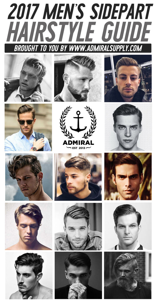 guide to haircuts admiral s 2017 s side part style guide admiral pomade 5913