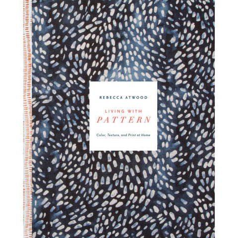 Signed Copy of Rebecca Atwood's Living with Pattern