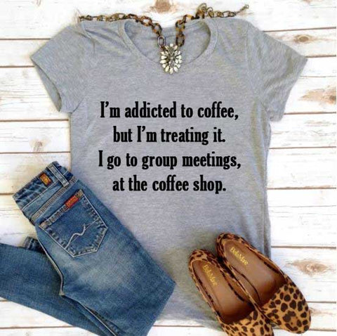 Addicted to Coffee Shirt - In The Limelight