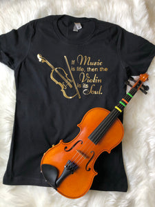 Violin Is The Soul Shirt - In The Limelight