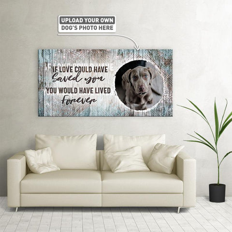 If Love Could Have Saved You | Personalized Canvas Wall Art