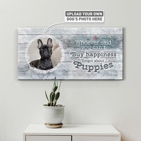 Whoever Said You Can't Buy Happiness | Personalized Canvas Wall Art