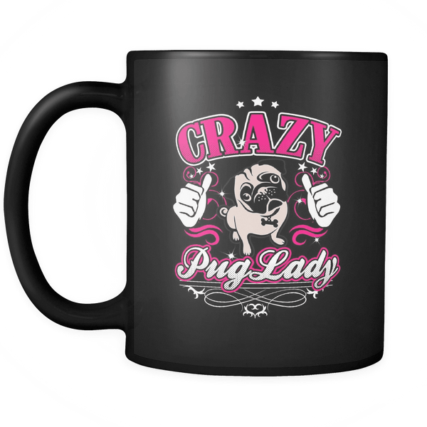 crazy pug lady mugs