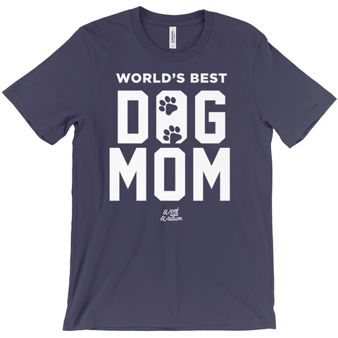 Worlds Best Dog Mom Apparel