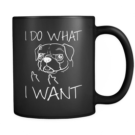 i do what i want pug mug