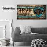 Home is Where the Dog is | Personalized Canvas Wall Art
