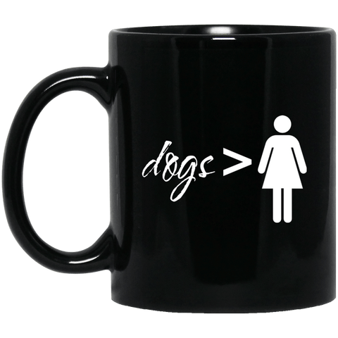 Dogs Over Girls Mug