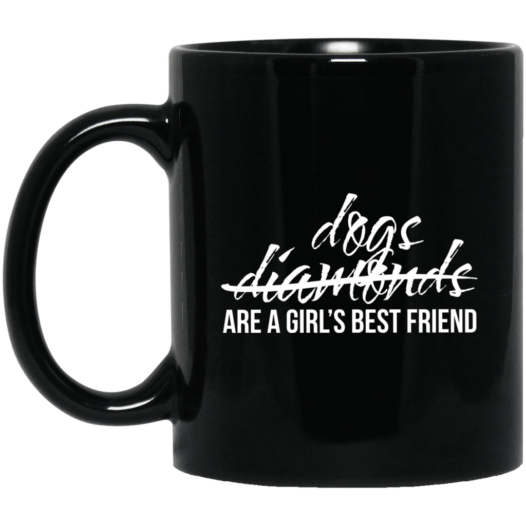 Dogs are a Girls Best Friend Mug