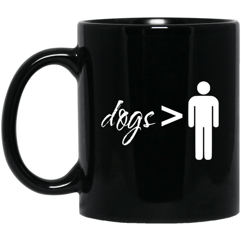 Dogs Over Dudes Mug