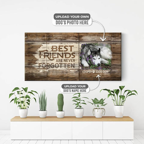 Best friends are never forgotten | Personalized Canvas Wall Art