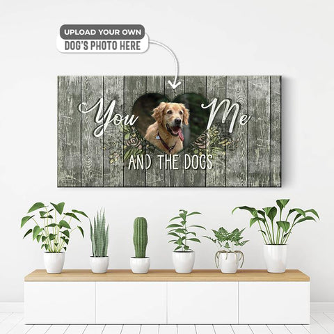 You Me and the Dogs. | Personalized Canvas Wall Art
