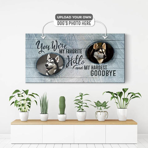 You were my favorite hello and my hardest goodbye | Personalized Canvas Wall Art
