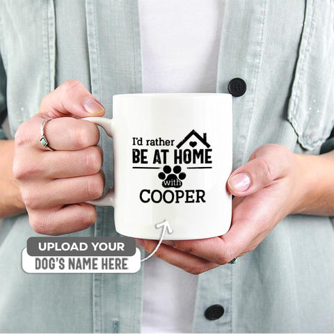 I'd rather be at home with... | 11 oz. White Mug